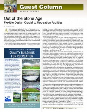 Out of the Stone Age: Flexible Design Crucial to Recreation Facilities by Wayne Hughes, AIA